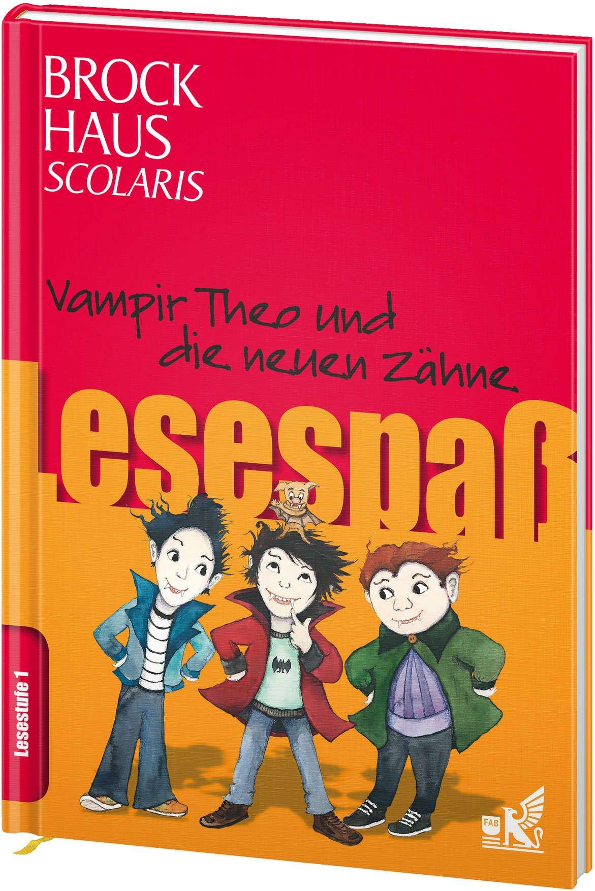Brockhaus Scolaris Lesespaß: Vampir Theo und die neuen Zähne: Lesestufe 1