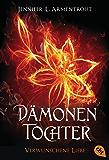 Dämonentochter - Verwunschene Liebe (Die Dämonentochter-Reihe 4)