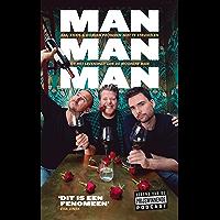 Man man man, het boek: Bas, Chris en Domien proberen niet te struikelen op het levenspad van de moderne man