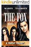 THE FOX (A Triplet Trilogy Book 1)