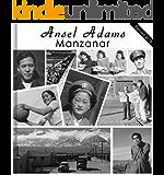 Ansel Adams: 210 Manzanar Intern Photographs - Japanese Interns