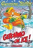 Geronimo Stilton #71: Geronimo On Ice!