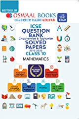 Oswaal ICSE Question Bank Chapterwise & Topicwise Solved Papers, Class-10, Mathematics (For 2021 Exam) Kindle Edition