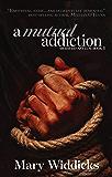 A Mutual Addiction (Mermaid Asylum Book 1)