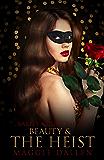Beauty & the Heist (Barely a Fairy Tale Book 4)
