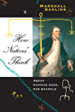 """How """"Natives"""" Think: About Captain Cook, For Example"""
