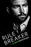 Rule Breaker (Rules of Engagement Book 1)