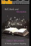 Bell, Book, and Murder (Wendy Lightower Mystery Book 2)