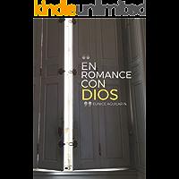 En Romance Con Dios: Devociones Diarias