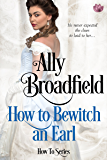 How to Bewitch an Earl (How To Series Book 2)
