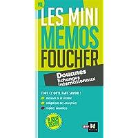 Les Mini mémos Foucher - Douanes - Échanges internationaux