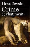 Crime et châtiment: (augmenté, annoté et illustré)