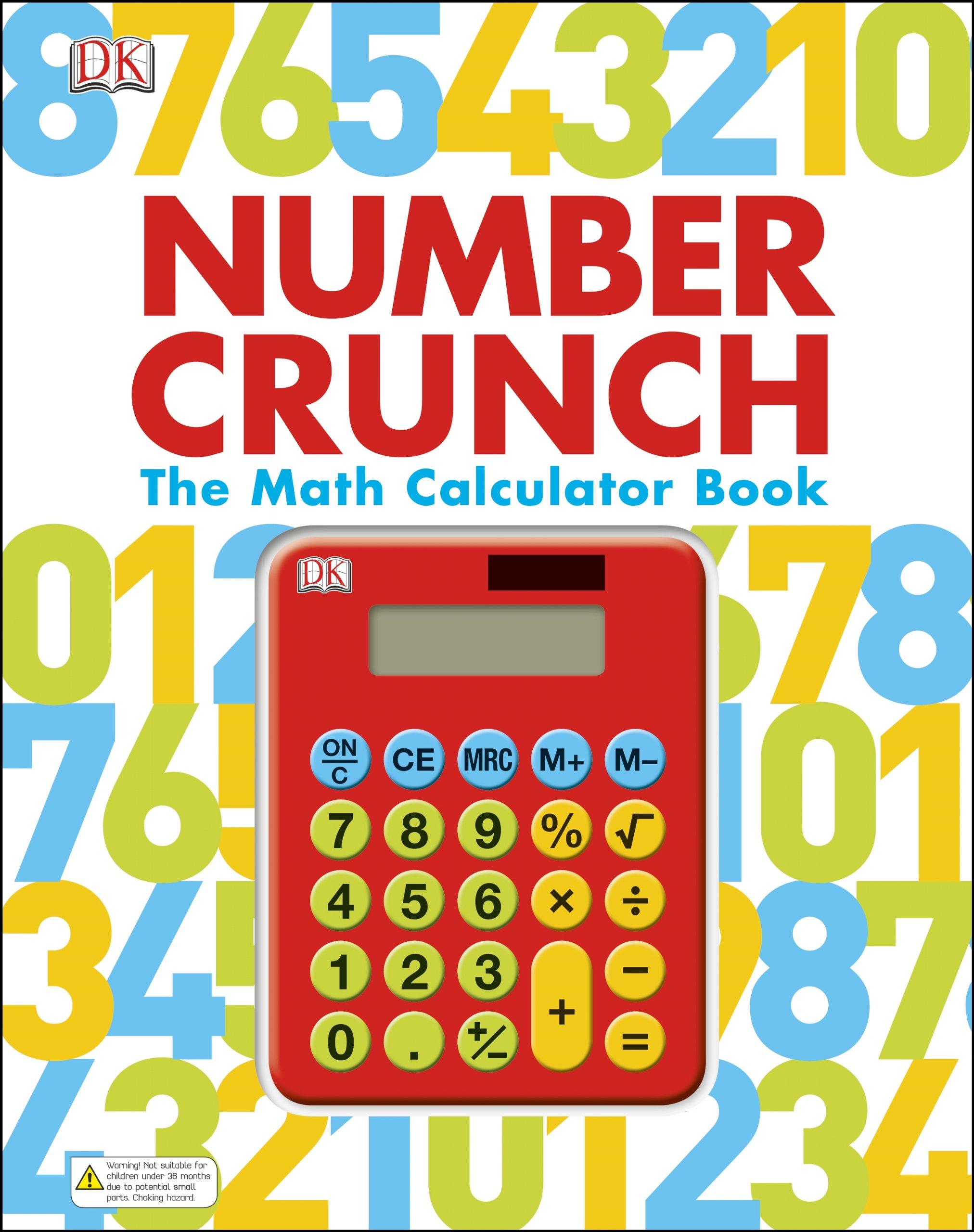 Number Crunch: The Math Calculator Book pdf epub