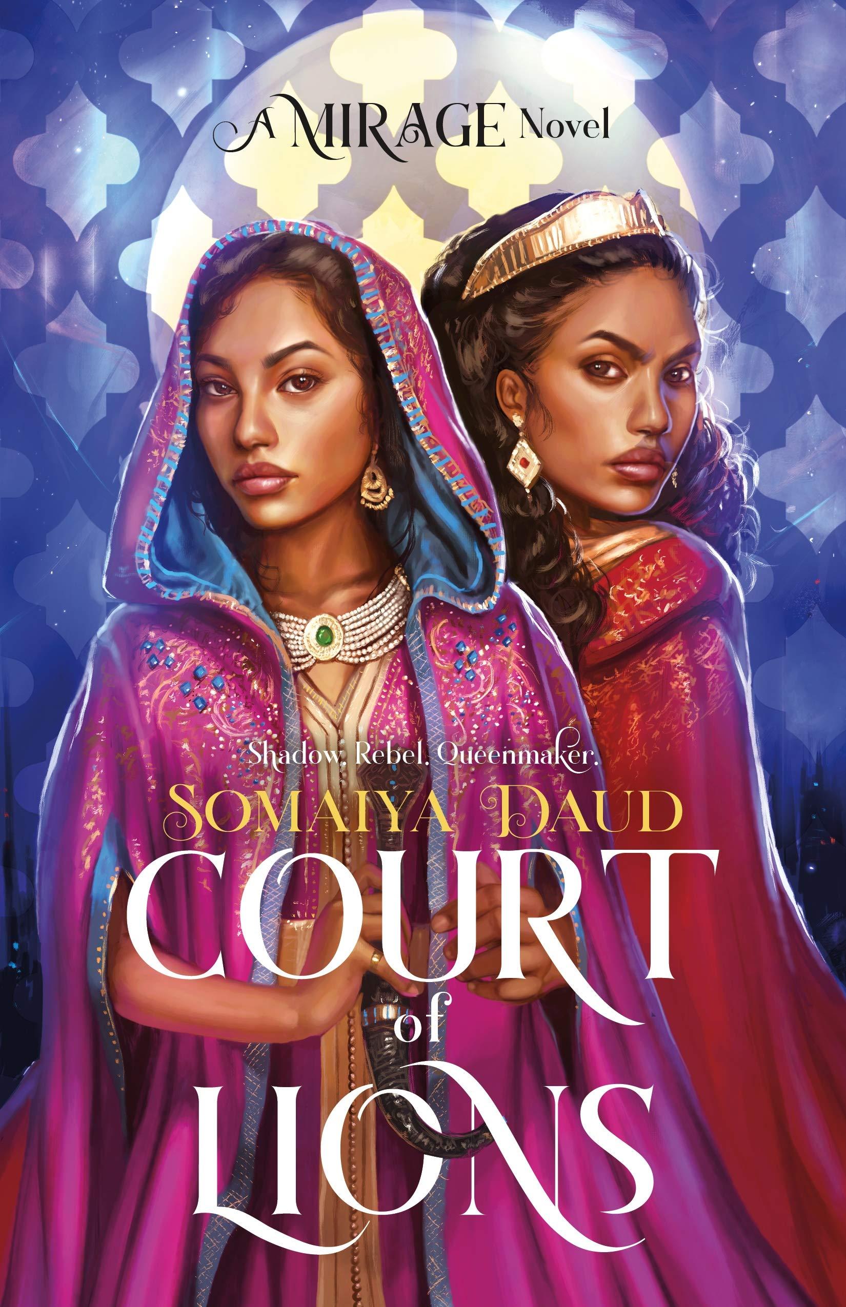 Court of Lions: A Mirage Novel: Amazon.ca: Daud, Somaiya: Books