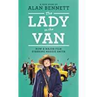 The Lady in the Van (The Alan Bennett Collection Book 1)