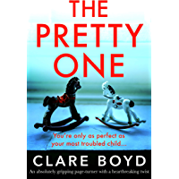 The Pretty One: An absolutely gripping page-turner with a heartbreaking twist