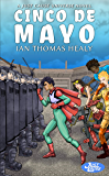 Cinco de Mayo (Just Cause Universe Book 15)