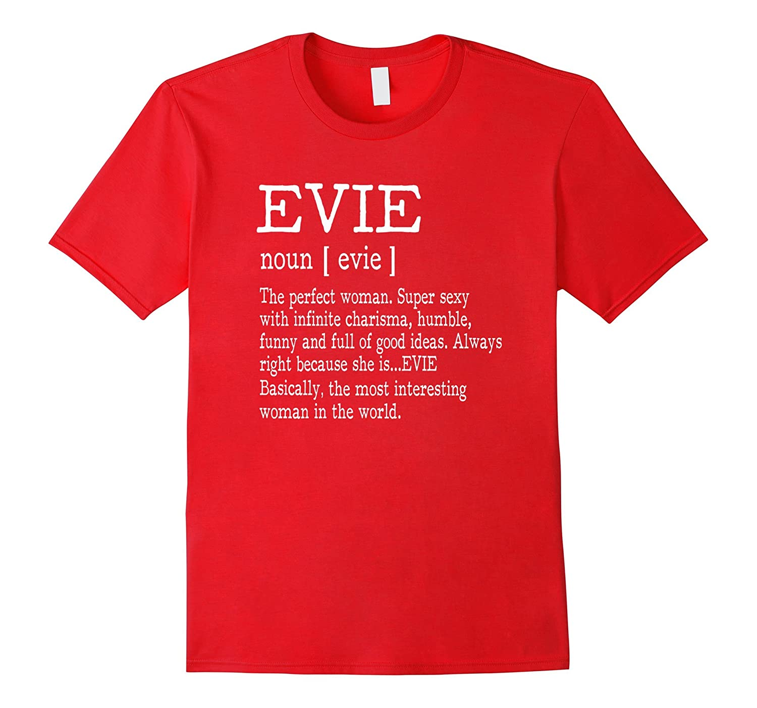 Adult Definition - First Name Evie - Ladies T-Shirt Funny-Art