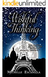 Wishful Thinking (Careful What You Wish For Book 2)