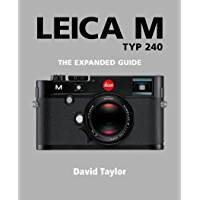 Leica M (The Expanded Guide)