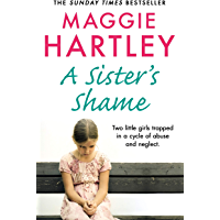 A Sister's Shame (A Maggie Hartley Foster Carer Story)
