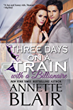 Three Days on a Train: With a Billionaire