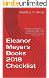 Eleanor Meyers Books 2018 Checklist: Reading Order of Heirs of High Society, Order of the Second Sons, Stand Alone Books, The Abbey Brothers, Tots of the ... Wardington Park and more (English Edition)