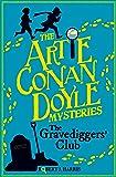Artie Conan Doyle and the Gravediggers' Club (Kelpies)