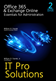 Office 365 & Exchange Online: Essentials for Administration, 2nd Edition (IT Pro Solutions)