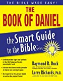 The Book of Daniel (The Smart Guide to the Bible Series)