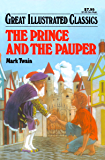 The Prince and the Pauper Great Illustrated Classics