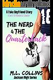 The Nerd & the Quarterback: A Sweet YA Romance (Jackson High Series Book 1)