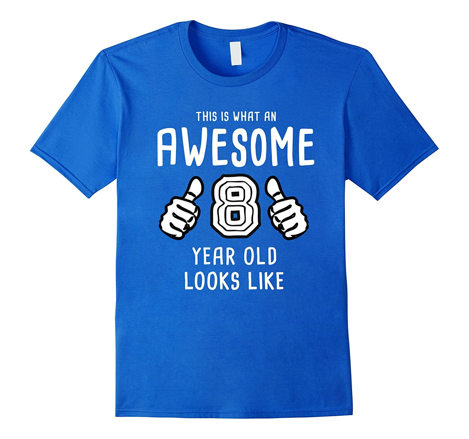 Awesome 8 Year Old Shirt