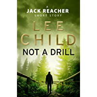 Not a Drill: A Jack Reacher Short Story (English Edition)