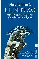 Leben 3.0: Mensch sein im Zeitalter Künstlicher Intelligenz Paperback