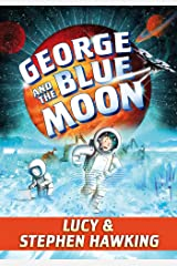 George and the Blue Moon (George's Secret Key) Paperback