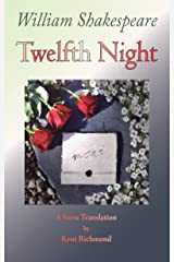 Twelfth Night: A Verse Translation Kindle Edition