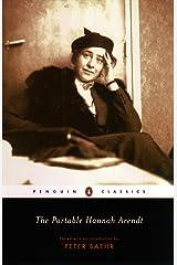 The Portable Hannah Arendt (Penguin Classics) Paperback