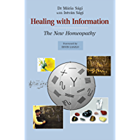 Healing with Information: The New Homeopathy (English Edition)