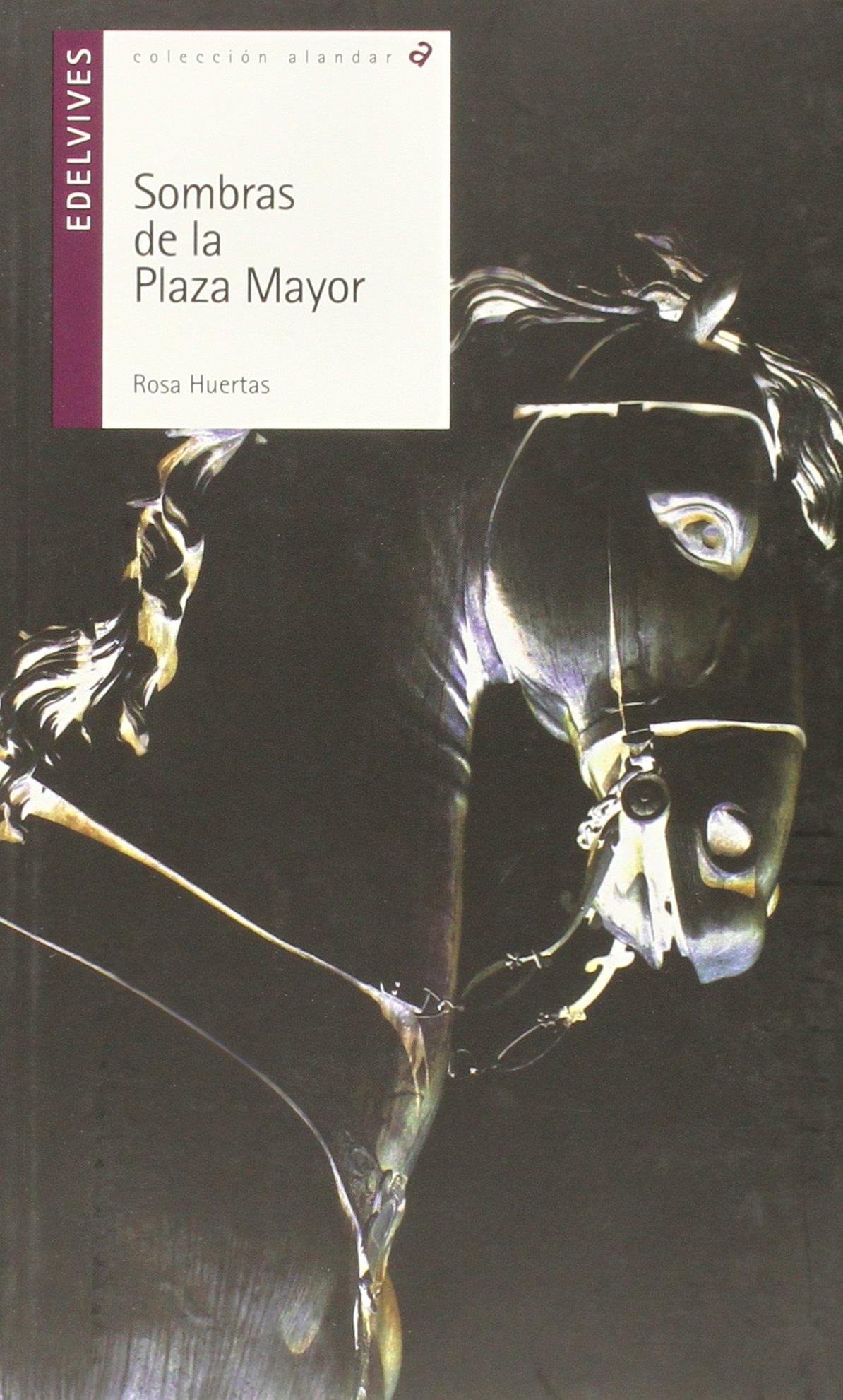 Sombras de la Plaza Mayor: 155 (Alandar): Amazon.es: Huertas Gómez, Rosa: Libros