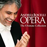 Andrea Bocelli: Opera, The Ultimate Collection