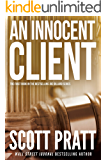 An Innocent Client (Joe Dillard Book 1)