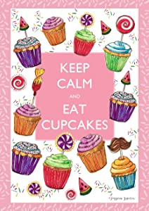 Toland Home Garden Keep Calm and Eat Cupcakes 12.5 x 18 Inch Decorative Party Sprinkles Pink Garden Flag