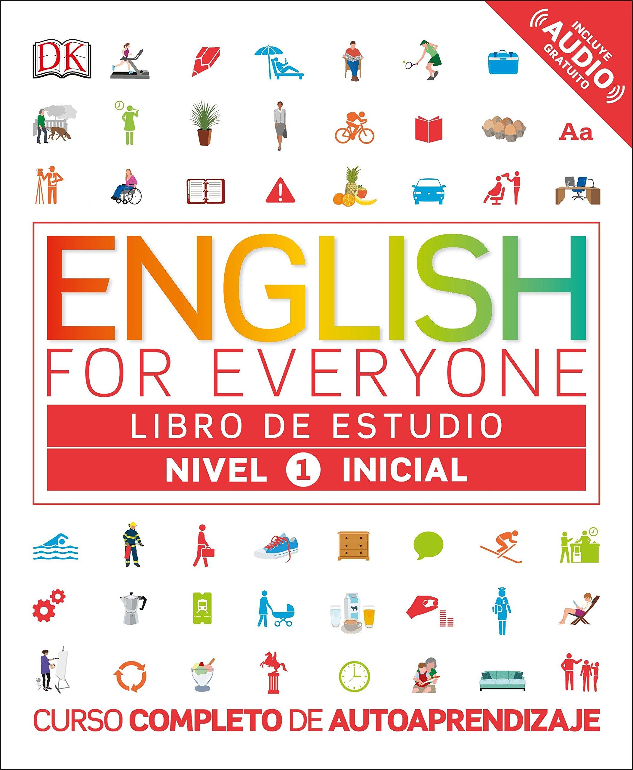 English For Everyone Nivel 1 Inicial Libro De Estudio Curso Completo De Autoaprendizaje Spanish Edition Dk 9781465462169 Books