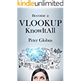 Become a VLOOKUP KnowItAll: Mastering the Key Microsoft Excel Function for Data Analysis
