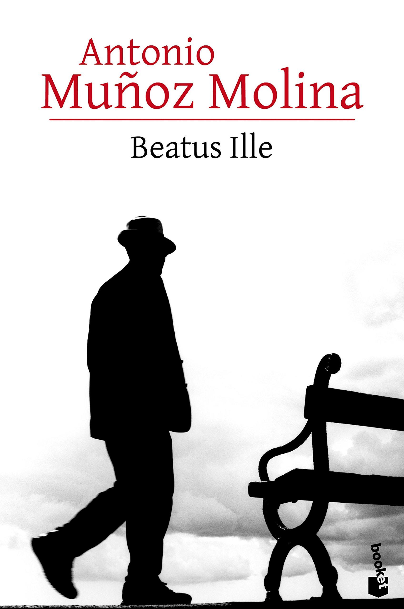 Beatus Ille (Biblioteca Antonio Muñoz Molina): Amazon.es: Muñoz Molina, Antonio: Libros