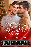 Finding Love On Christmas Eve: First Time Friends To Lovers Gay Romance