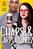 Chaps & Cappuccinos (High School Clowns & Coffee Grounds Book 3)