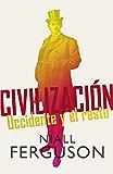 Civilización: Occidente y el resto