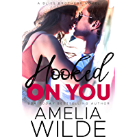 Hooked On You (Bliss Brothers Book 3) (English Edition)